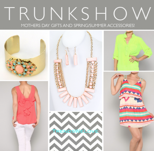 Trends We Love, Trunk Show!